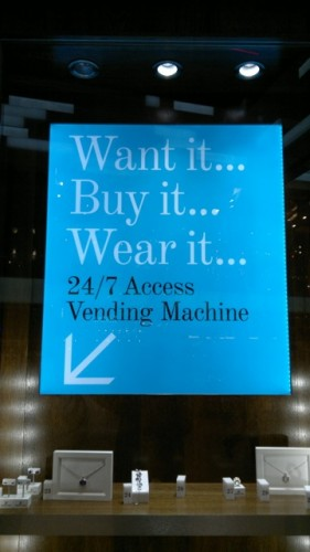 Jewellery vending machine at Westfield London Stratford, want it, buy it, wear it...