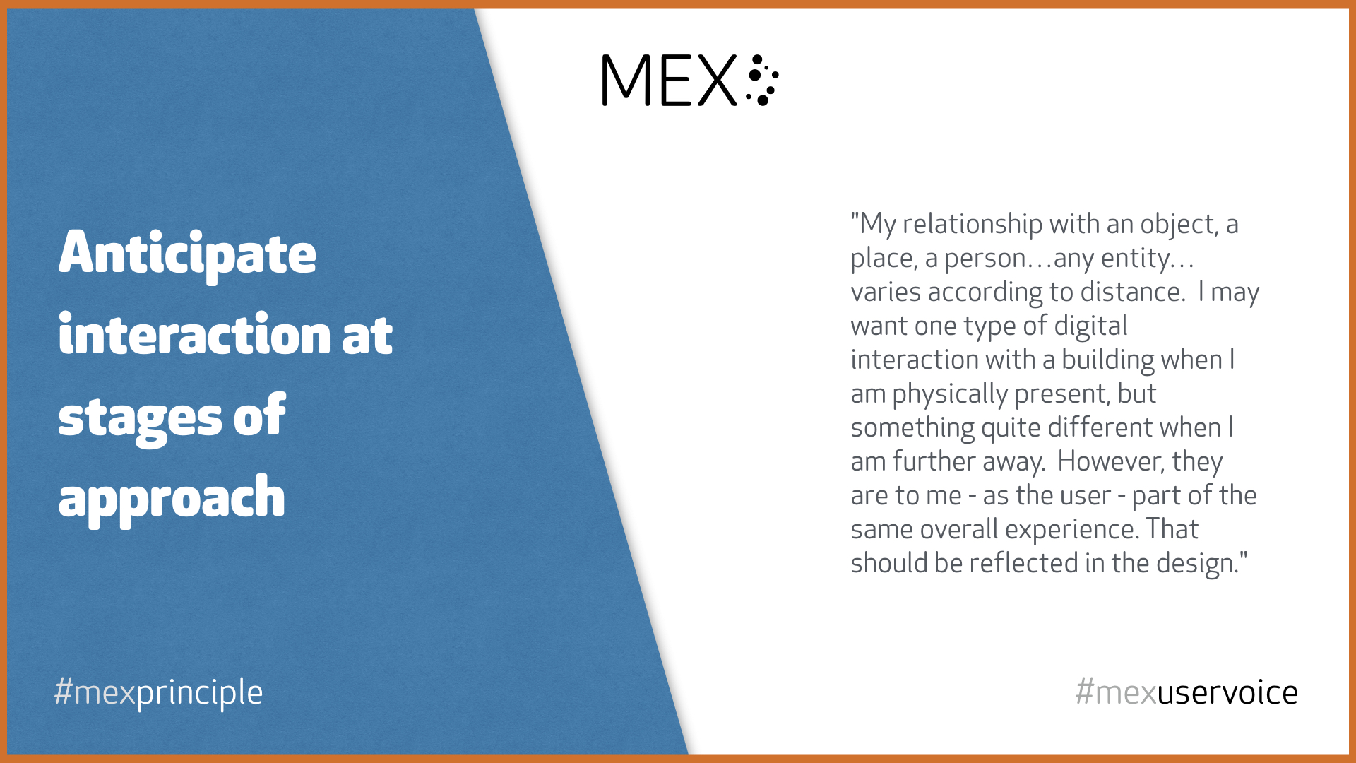 Anticipate interaction at stages of approach #mexprinciple