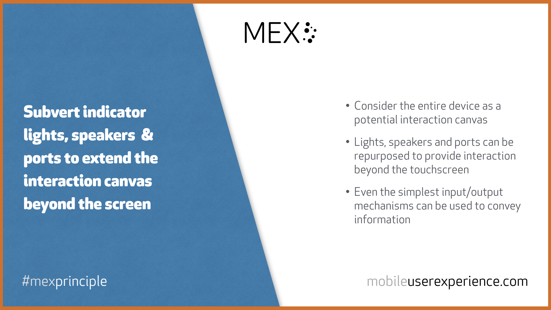 Subvert indicator lights, speakers  & ports to extend the interaction canvas beyond the screen