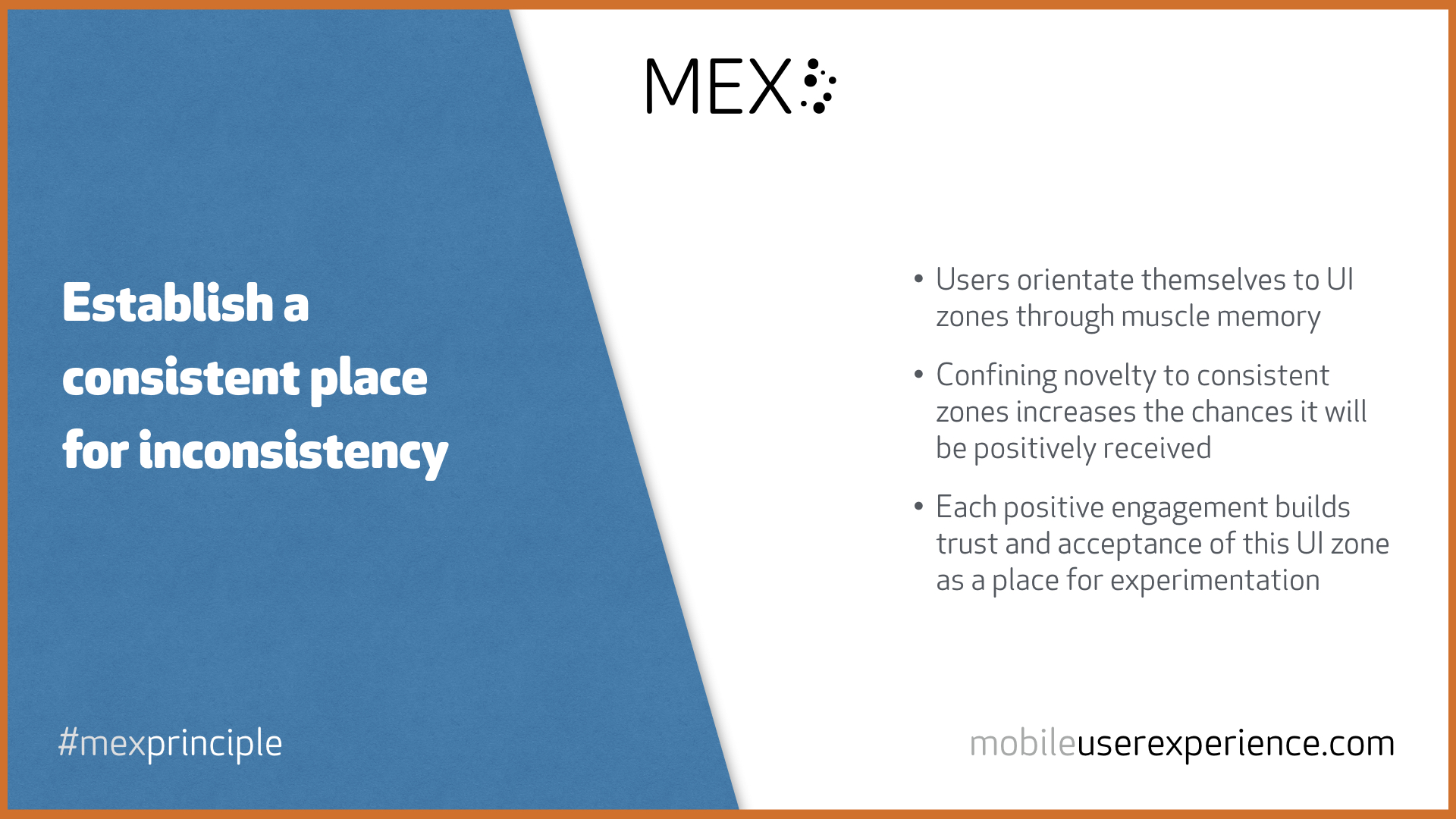Establish a consistent place for inconsistency - MEX Design Principles