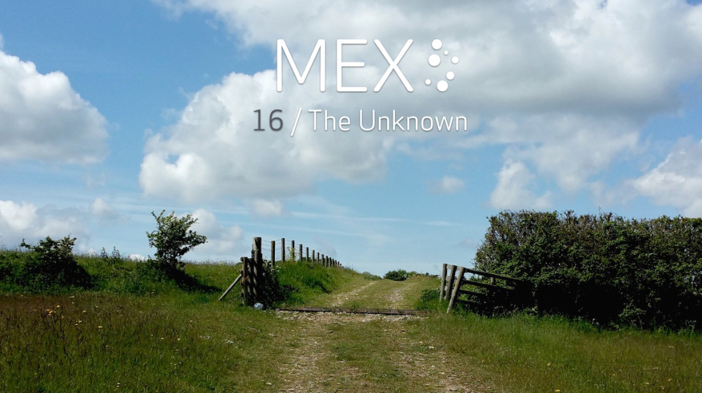 Announcing MEX/16 'The Unknown: Hidden paths to better UX'
